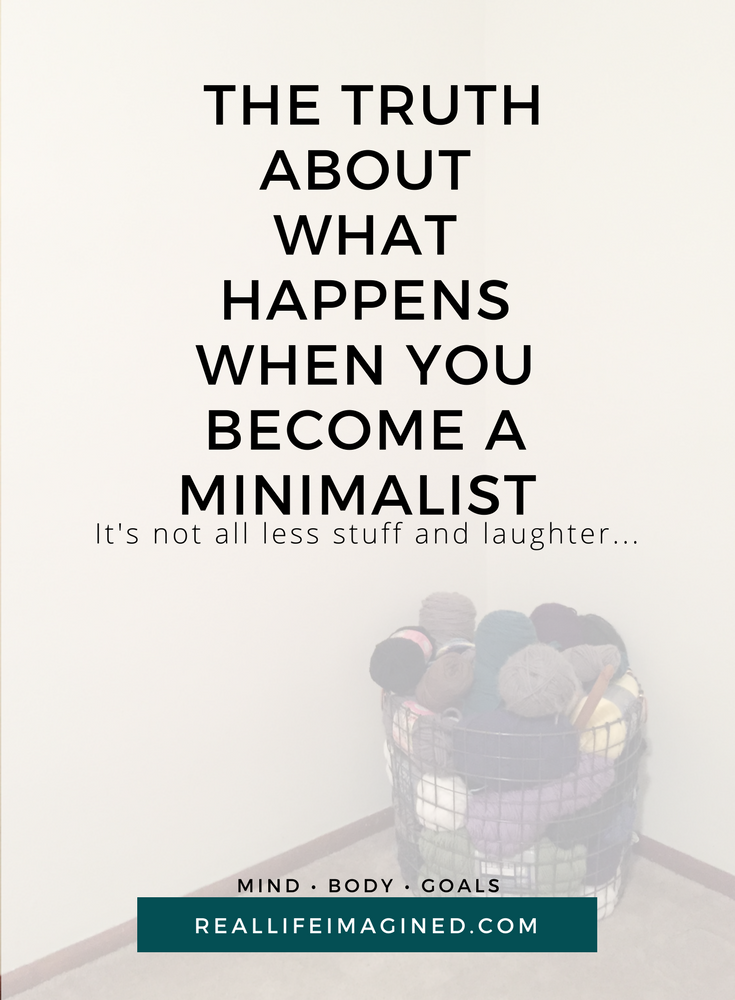 The Truth About What Happens When You Become a Minimalist